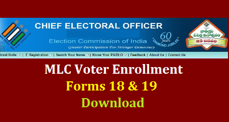 Voter Enrollment Fomrs for Teacher MLC Form No 19 Download Here for Electroral Registration | Graduate MLC Voter Enrollment Form No 18 How to Apply For the Teacher and Graduate MLC Voter List Enrollment Download here Teacher MLC Notification in Andhra pradesh and Telangana to be released shortly Council elections Voter Enrollment Forms Download Here Graduates and Eligible Teachers have to Enroll themselves to get Vote by filling up the Form No 18 for Graduates and Form No 19 for Teachers. The Forms 18 & 19 we can Download from CEO Telangana Official Website www.ceotelangana.gov.in Download Vote Enrollment Forms for Teacher and Graduate MLC elections in Telangana and Andhra Pradesh teachers-graduate-mlc-election-voter-registration-enrollment-forms-no-18-and-19-download