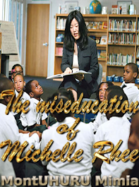 Read my thesis, 'The miseducation of Michelle Rhee'--click on the image below