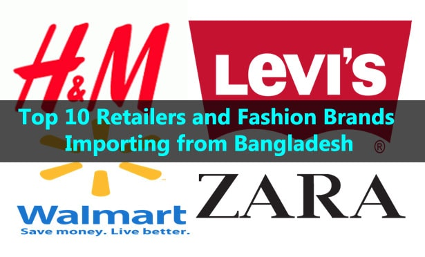 dollar manufacturing  and export industry Top 10 Retailers and Fashion Brands Importing from Bangladesh 2020