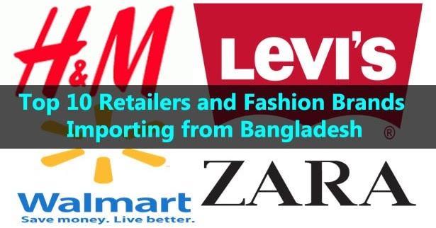 Top 10 Retailers and Fashion Brands Importing from
