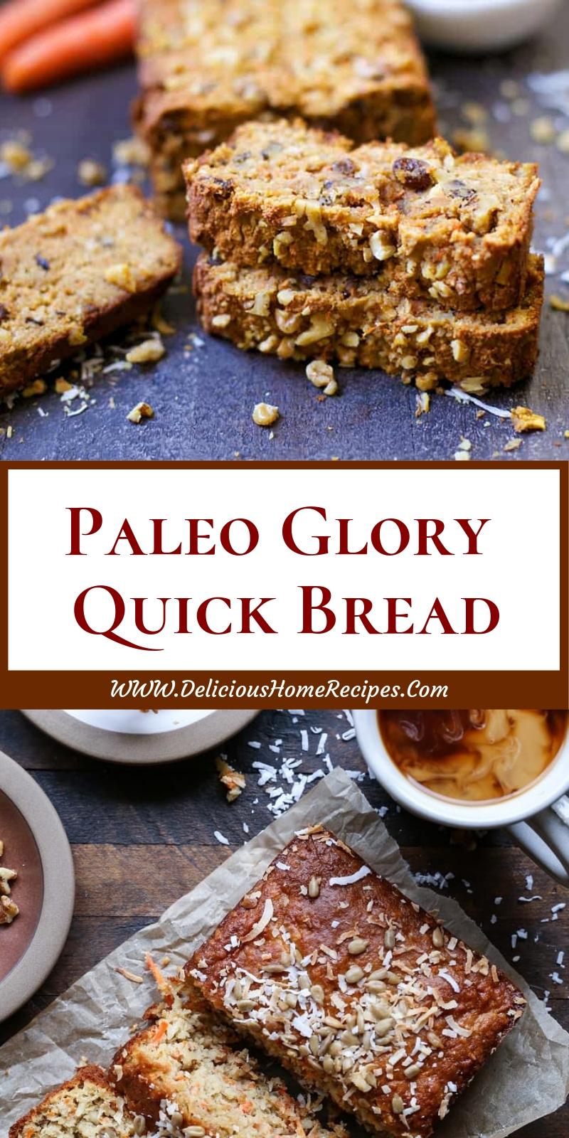 Paleo Glory Quick Bread