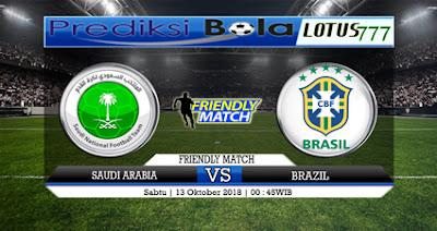 PREDIKSI SAUDI ARABIA VS BRAZIL 13 OKTOBER 2018
