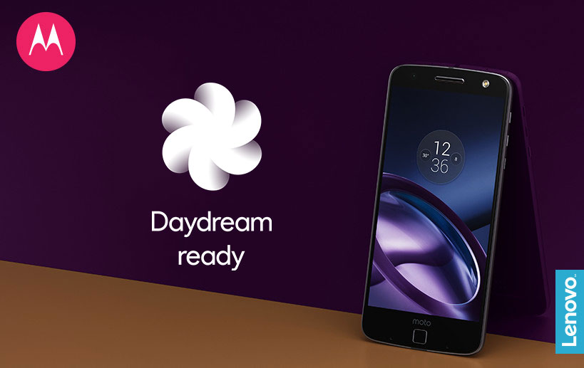 Moto Z and Moto Z Force: Now Daydream-Ready