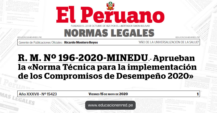 R. M. Nº 196-2020-MINEDU.- Aprueban la «Norma Técnica para la implementación de los Compromisos de Desempeño 2020»
