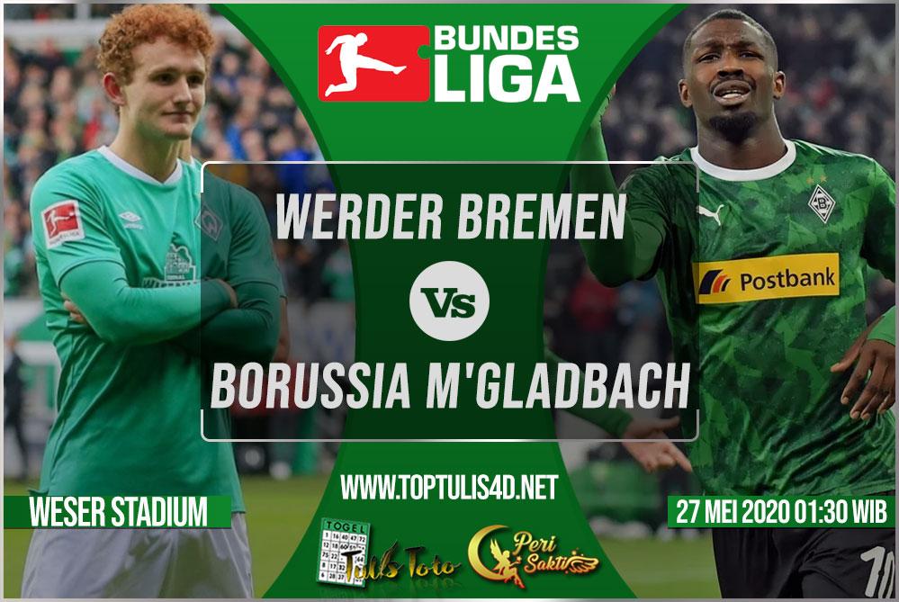 Prediksi Werder Bremen vs Borussia M'gladbach 27 Mei 2020