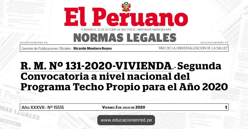 R. M. Nº 131-2020-VIVIENDA.- Segunda Convocatoria a nivel nacional del Programa Techo Propio para el Año 2020