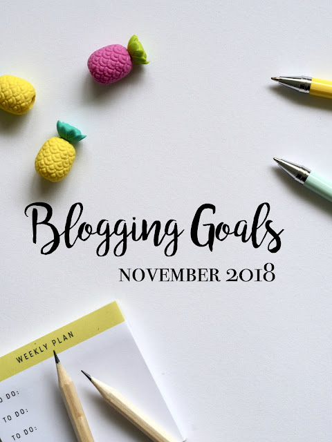 Monthly Blogging Goals: November 2018 (+ Where the Heck I've Been) | CosmosMariners.com