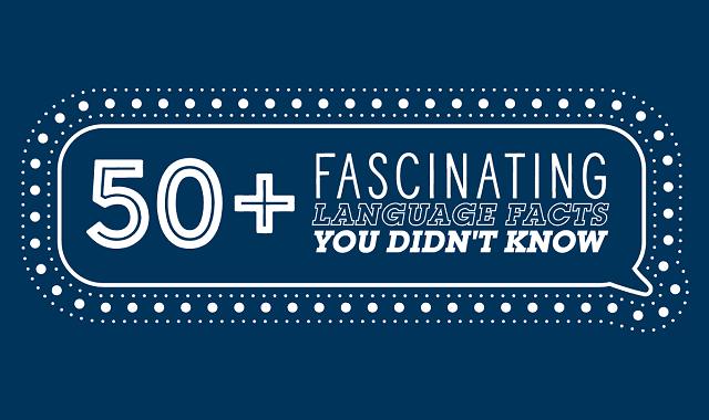50+ Fascinating Language Facts You Didn't Know