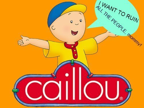 Le Syndrome Caillou Tellement French