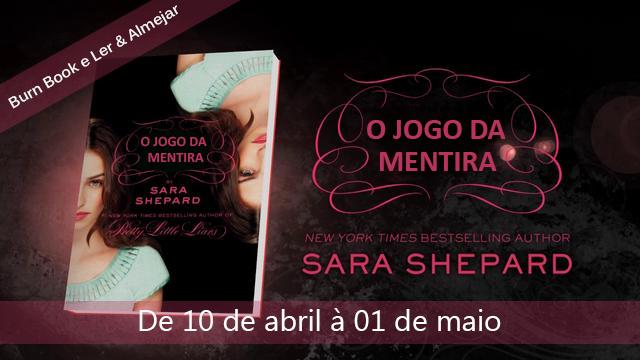 "Promo Facebook: ""O jogo da mentira"", de Sara Shepard 6"