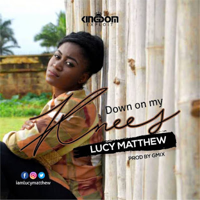 Lucy Matthew – Down On My Knees