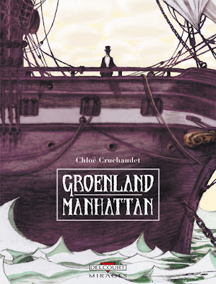 Groenland - Manhattan de Chloé Cruchaudet