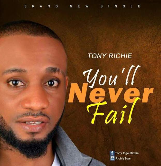 Music: You'll Never Fail - Tony Richie