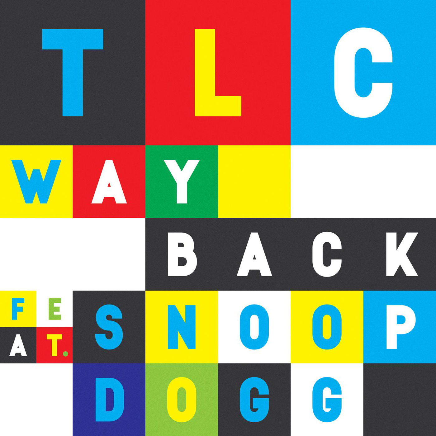TLC - Way Back (feat. Snoop Dogg) - Single Cover