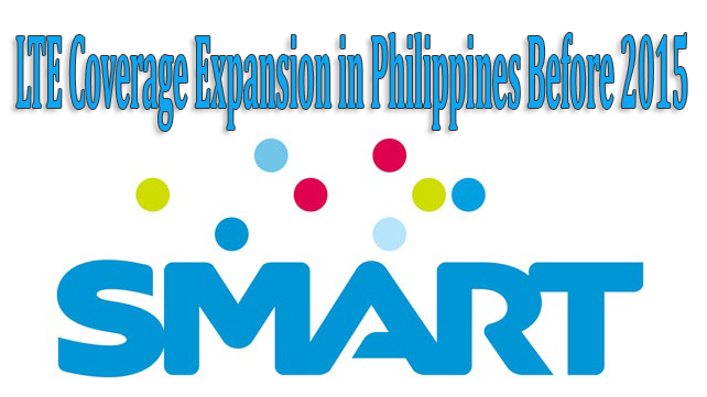 Smart to Expand LTE Coverage in Philippines Before 2015