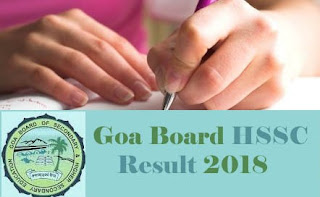 Goa Board Results 2018, Goa Board HSSC 2018 Results, Goa 12th 2018 Results, Goa Board HSSC Results