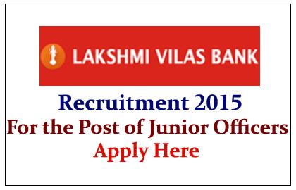 Lakshmi Vilas Bank Recruitment 2015