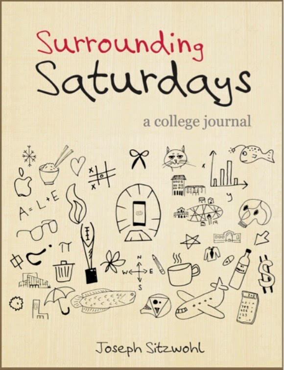 Surrounding Saturdays: A College Journal | Joseph Sitzwohl