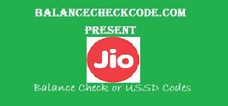 Reliance Jio USSD Balance Check Codes to Check Balance & 4G Data