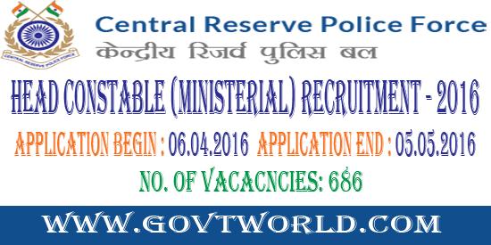 CRPF Recruitment 2016 - Head Constable (Ministerial)