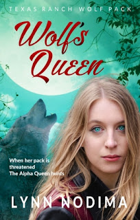 Wolf's Queen, Book 7 in the Texas Ranch Wolf Pack Series