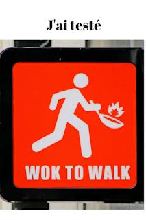 j'ai testé wok to walk