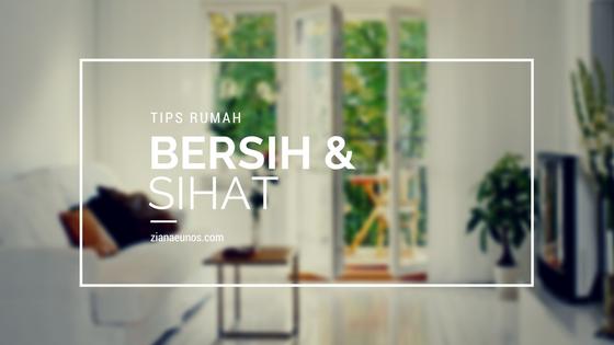 tip rumah bersih dan sihat