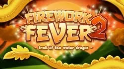 Havai Fişek Ateşi 2: Su Ejderi'nin İzi - Firework Fever 2: Trail of the Water Dragon
