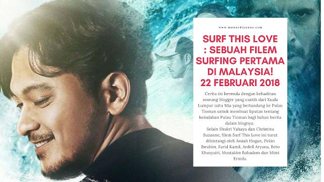 FILEM SURF THIS LOVE MALAYSIA