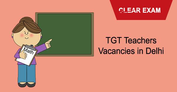 TGT Teachers Vacancies in Delhi