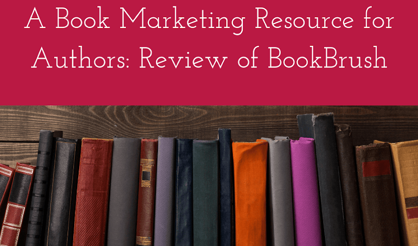 A Book Marketing Resource for Writers- Review of BookBrush