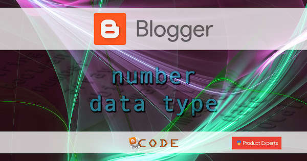 Blogger - Number data type