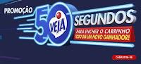 Promoção Veja 50 Anos 50 Segundos pra encher o Carrinho veja50anos.com.br