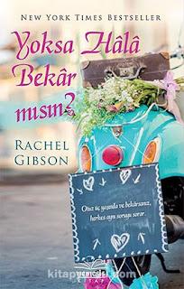 Rachel Gibson - Yoksa Hala Bekar Mısın