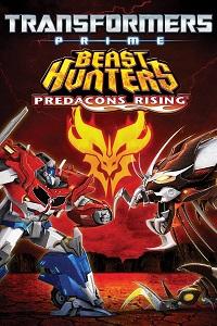 Watch Transformers Prime Beast Hunters: Predacons Rising Online Free in HD