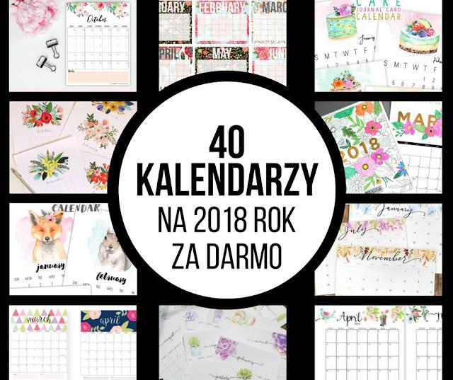 40 kalendarzy do druku na 2018 rok za darmo