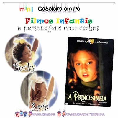 Sara e Becky, cacheada loira e crespa negra do filme infantil 'A Princesinha'