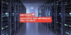 Daftar Situs Yang Menyediakan Trial VPS Gratis