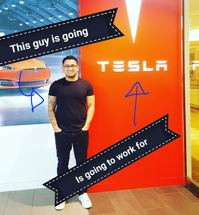 WORKING FOR TESLA!
