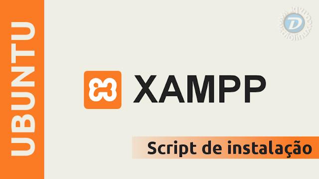 Como instalar o XAMPP no Ubuntu