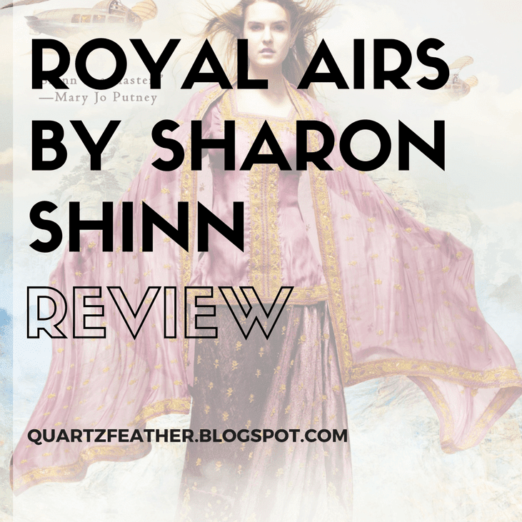 Royal Airs by Sharon Shinn Review