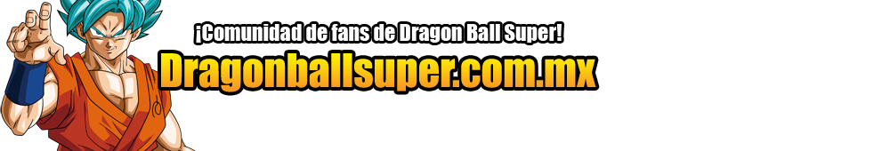 Dragon Ball Super Capitulos | Dragonballsuper.com.mx