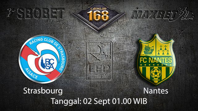 Prediksi Bola Jitu Strasbourg vs Nantes 2 September 2018 ( French Ligue 1 )