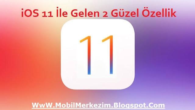 iOS 11, iOS 11 Ne Zaman Yayınlanacak, iOS 11 Yenilikleri, iOS Mobil Veri Kapatma Butonu, iOS Mobil Veri Açma Butonu, iOS 11 Yükle
