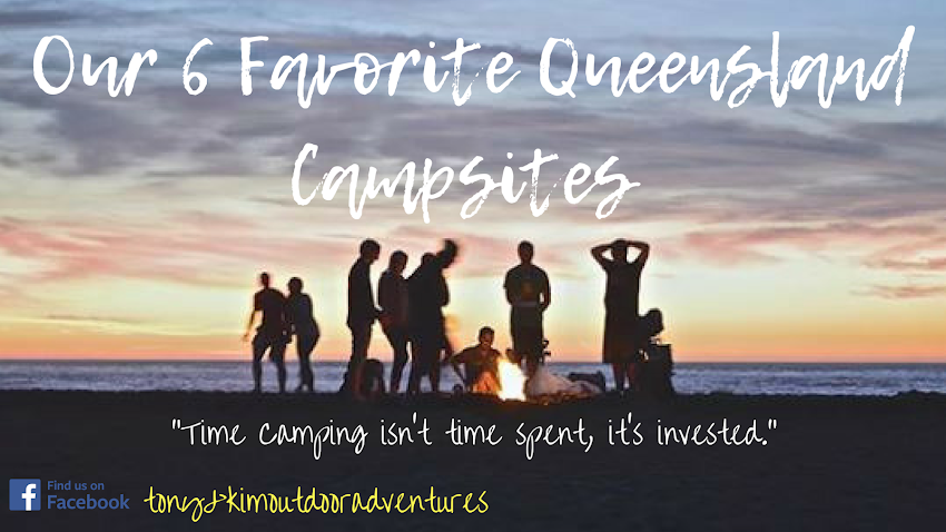 Our Favourite Six Camping Sites In Queensland