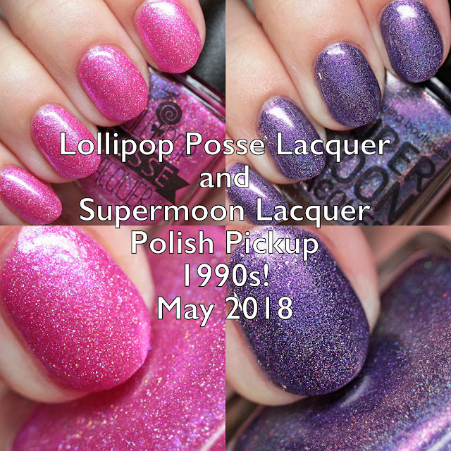 Lollipop Posse Lacquer and Supermoon Lacquer Polish Pickup 1990s! May 2018