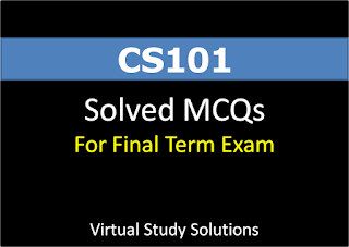 CS101 Solved MCQs for Final Term Examination