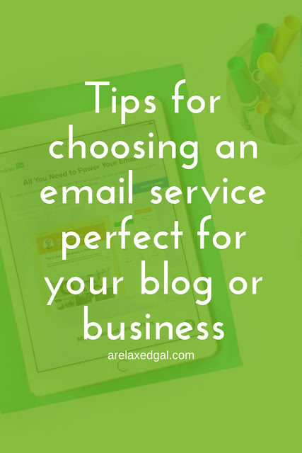 Tips for choosing an email service perfect for your blog or business | arelaxedgal.com