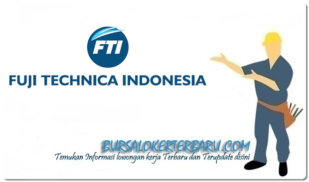 PT Fujitech Technica Indonesia