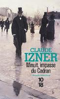 http://delivreenlivres.blogspot.fr/2018/04/minuit-impasse-du-cadran-de-claude-izner.html